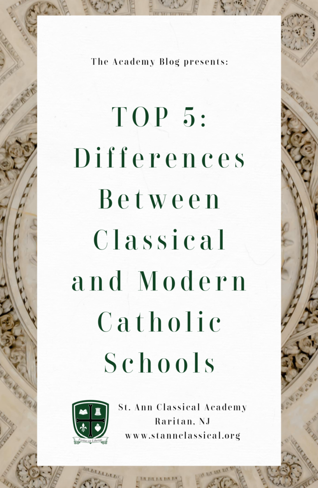 Top 5 Differences Between the Modern and Classical Catholic School